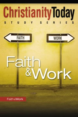 Faith & Work - eBook  -     By: Christianity Today Institute