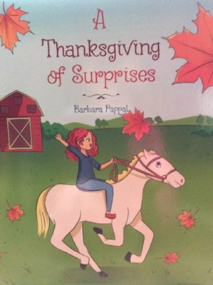 A Thanksgiving of Surprises  -     By: Barbara Pappal