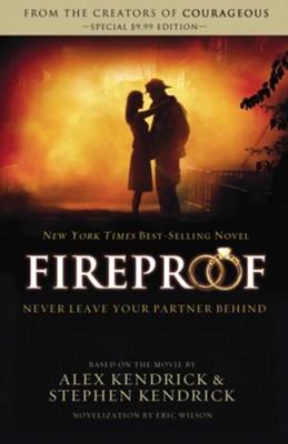 Fireproof ebook eric wilson alex kendrick stephen kendrick fireproof ebook by eric wilson alex kendrick stephen kendrick fandeluxe Images