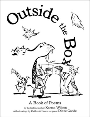 Outside the Box - eBook  -     By: Karma Wilson     Illustrated By: Diane Goode