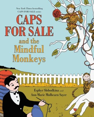 Caps for Sale and the Mindful Monkeys  -