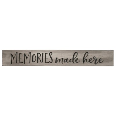 Memories Made Here Sign  -