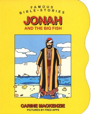 Famous Bible Stories: Jonah and the Big Fish:   -     By: Carine Mackenzie