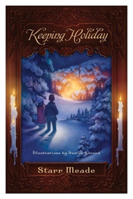 Keeping Holiday  -     By: Starr Meade