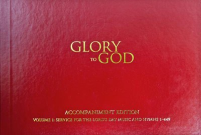 Glory to God (Red Accompaniment Edition)  -     By: Presbyterian Publishing