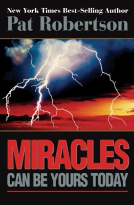 God Still Does Miracles - eBook  -     By: Pat Robertson