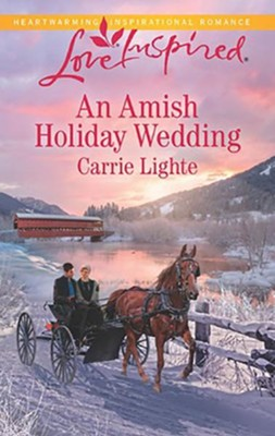 An Amish Holiday Wedding  -     By: Carrie Lighte