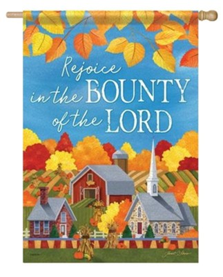 Bounty of the Lord, Rejoice Flag, Large  -     By: Janet Stever