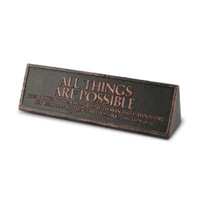 All Things Are Possible Desktop Plaque  -