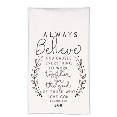Believe Tea Towel  -