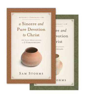 A Sincere and Pure Devotion to Christ: 200 Daily Meditations on 2 Corinthians (2 Volume Set)  -     By: Sam Storms