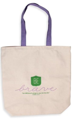 Be Brave Tote Bag  -