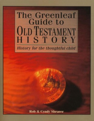 Greenleaf Guide to Old Testament History   -     By: Rob Shearer, Cyndy Shearer