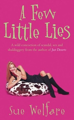 A Few Little Lies Revised Edition  -     By: Sue Welfare