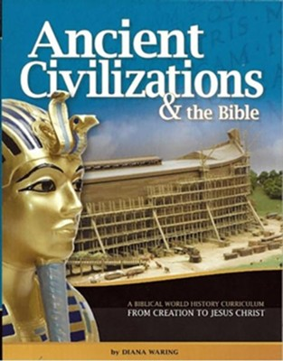 Ancient Civilizations & the Bible: Student Manual, 2017  Copyright  -