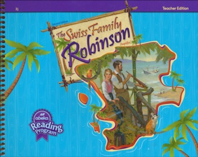 Swiss Family Robinson Teacher's Edition (Abeka Grade 3 Reader)  -