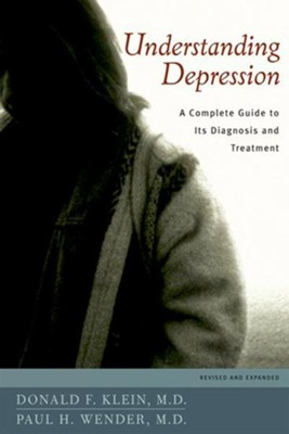 Understanding Depression: A Complete Guide to Its Diagnosis and Treatment. Revised and Expanded  -     By: Donald F. Klein