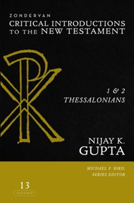 1 and 2 Thessalonians  -     Edited By: Michael F. Bird     By: Nijay K. Gupta