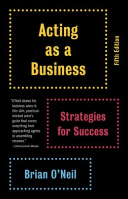Acting as a Business - eBook  -     By: Brian O'Neil