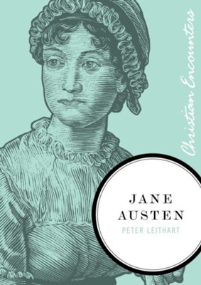 Jane Austen - eBook  -     By: Peter Leithart