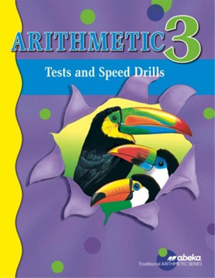 Arithmetic 3 Tests and Speed Drills Book (Unbound Edition)  -