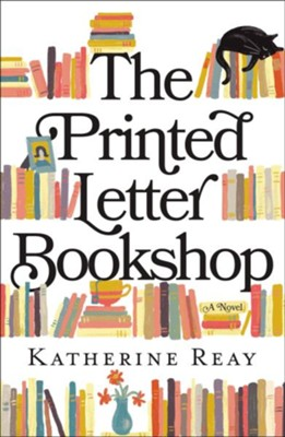 The Printed Letter Bookshop  -     By: Katherine Reay