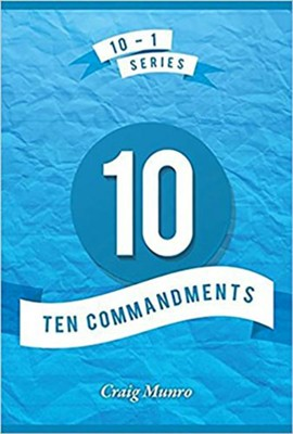 10 Commandments  -     By: Craig Munro