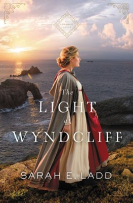 The Light at Wyndcliff, #3  -     By: Sarah E. Ladd