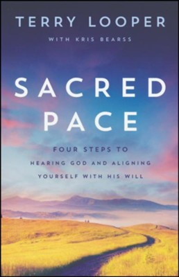 Sacred Pace  -     By: Terry Looper