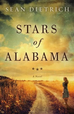 Stars of Alabama  -     By: Sean Dietrich