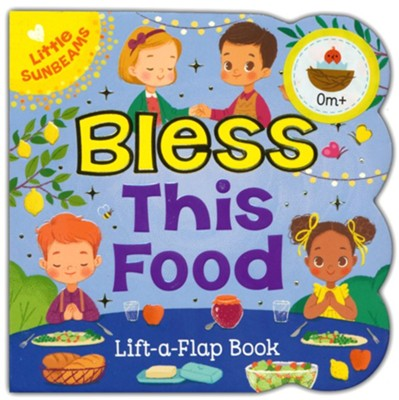 Bless this Food  -     By: Ginger Swift     Illustrated By: Daniela Sosa