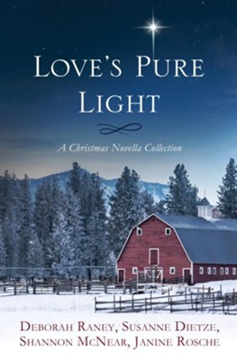 Love's Pure Light: 4 Stories Follow an Heirloom Nativity Set Through Four Generations  -     By: Deborah Raney, Shannon McNear, Susanne Dietze, Janine Rosche