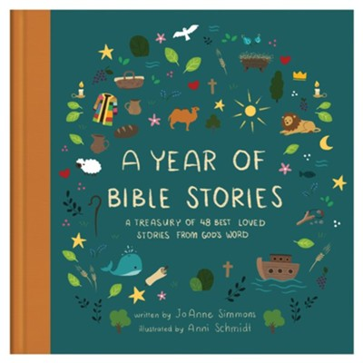 A Year of Bible Stories: A Treasury of 48 Best Loved Stories from God's Word  -     By: JoAnne Simmons