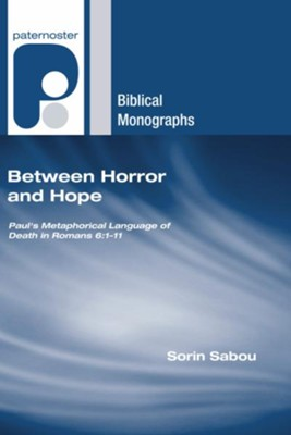 Between Horror and Hope  -     By: Sorin Sabou
