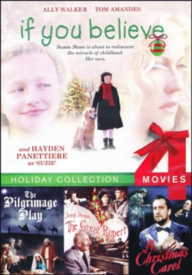 Holiday Collection: If You Believe, The Great Rupert, The Pilgrimage Play & The Christmas Carol  -