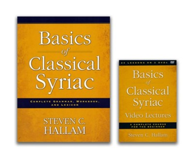 Basics of Classical Syriac Curriculum Pack, Book and  DVD  -     By: Steven C. Hallam