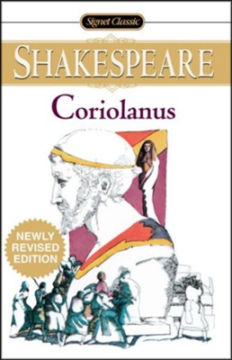 Coriolanus  -     By: William Shakespeare
