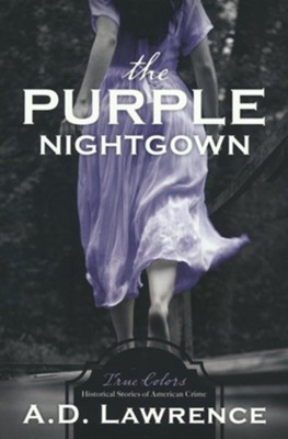 The Purple Nightgown  -     By: A.D. Lawrence