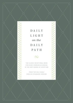 ESV Daily Light on the Daily Path     -     By: Jonathan Bagster, Samuel Bagster