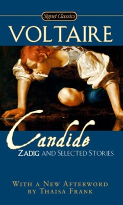 Cadide, Zadig and Selected Stories  -     By: Francois Voltaire