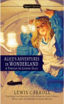 Alice's Adventures in Wonderland and Through the Looking Glass  -     By: Lewis Carroll