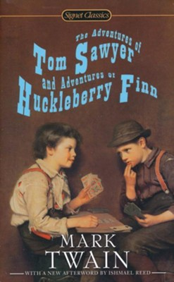 The Adventures of Tom Sawyer and Adventures of Huckleberry Finn  -     By: Mark Twain