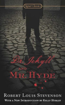 Dr. Jekyll and Mr. Hyde  -     By: Robert Louis Stevenson