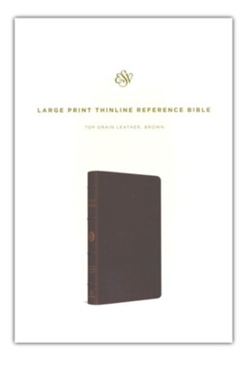 ESV Large Print Thinline Reference Bible Top Grain Leather Dark Brown  -