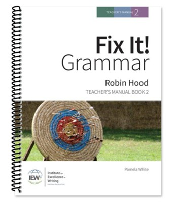 Fix It! Grammar Book 2: Robin Hood (Grades 3-12) Teacher's Manual   -