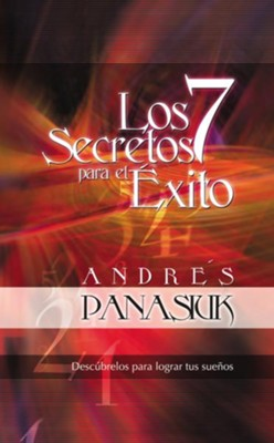 Los Siete Secretos para el Exito (Seven Secrets of Success) - eBook  -     By: Andres Panasiuk