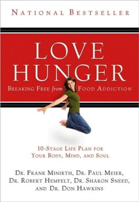 Love Hunger - eBook  -     By: Drs. F. Minirth, P. Meier, R. Hemfelt et al.