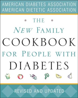 The New Family Cookbook for People with Diabetes  -     By: American Diabetes Association