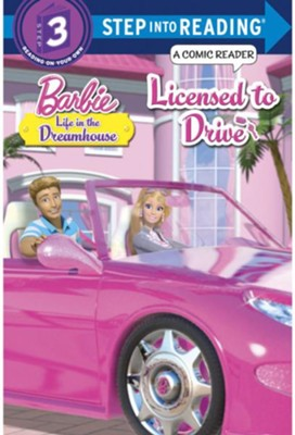 Licensed to Drive (Barbie Life in the Dream House)  -     By: Mary Tillworth
