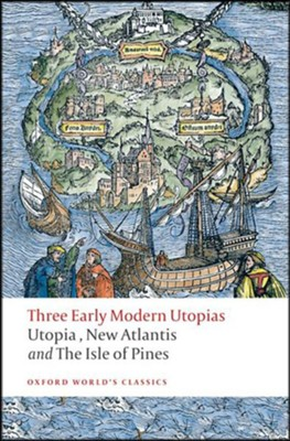 Three Early Modern Utopias: Updated Edition   -     By: Susan Bruce, Francis Bacon, Thomas More